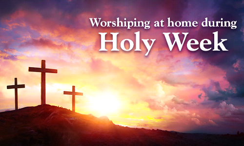 Holy Week Activities for Your Family