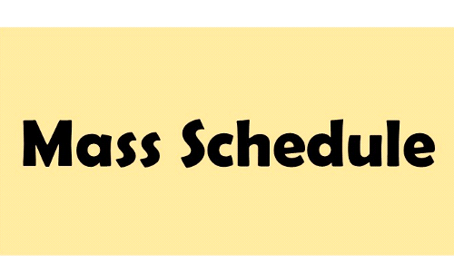 Mass Schedule for June 28 - July 4