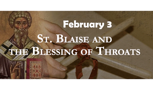Blessing of Throats ~ February 3