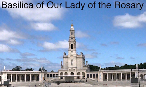 Our Lady of Fatima ~ May 13th